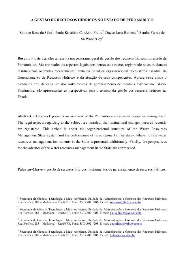 A GESTÃO DE RECURSOS HÍDRICOS NO ESTADO DE PERNAMBUCO    Simone Rosa da Silva1, Paula Kristhina Cordeiro Freire2, Dayse Lu...