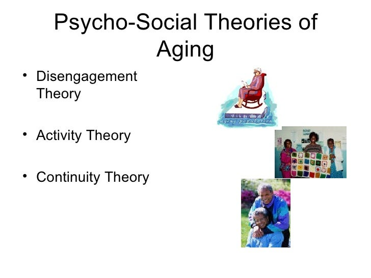 social disengagement and activity theory The disengagement theory assumes societal benefit from older adults'  withdrawal from roles and activities that is universal and inevitable prior to death  it leads.