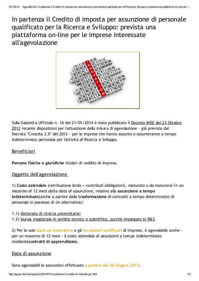 31/1/2014  AgevoBLOG: In partenza il Credito di imposta per assunzione di personale qualificato per la Ricerca e Sviluppo:...
