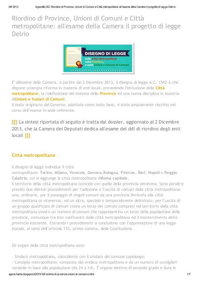 04/12/13  AgevoBLOG: Riordino di Province, Unioni di Comuni e Città metropolitane: all'esame della Camera il progetto di l...