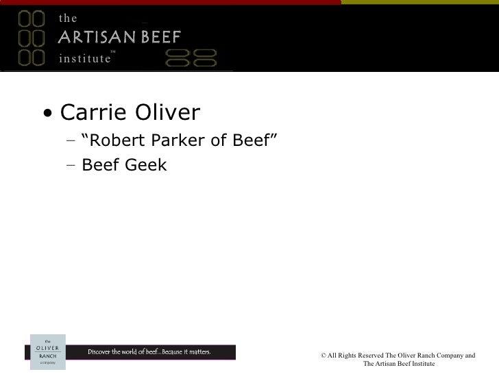 "the  ARTISAN BEEF          ™  institute    • Carrie Oliver   – ""Robert Parker of Beef""   – Beef Geek                      ..."