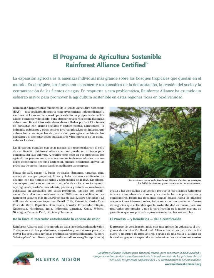 El Programa de Agricultura Sostenible                                    Rainforest Alliance Certified                    ...