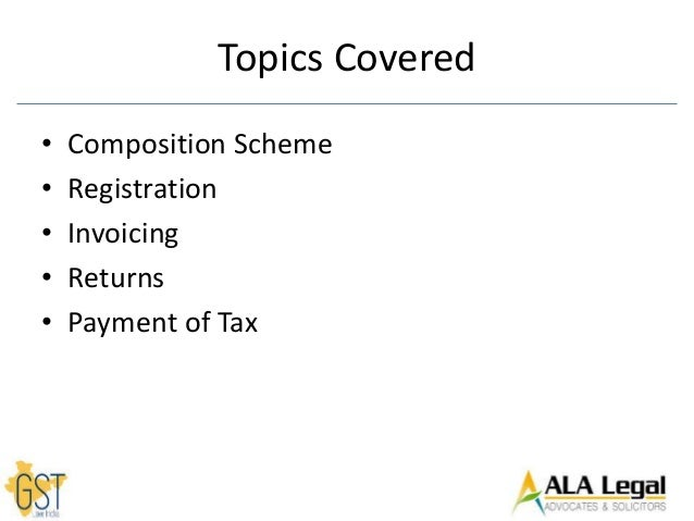 Composition Scheme Registration Invoicing Returns Payment of Tax unde…