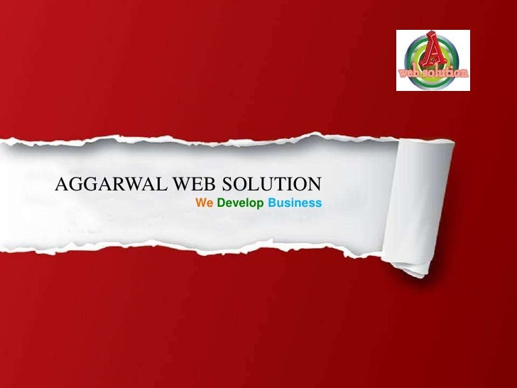AGGARWAL WEB SOLUTION           We Develop Business