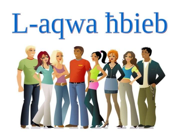 L-aqwa ħbieb