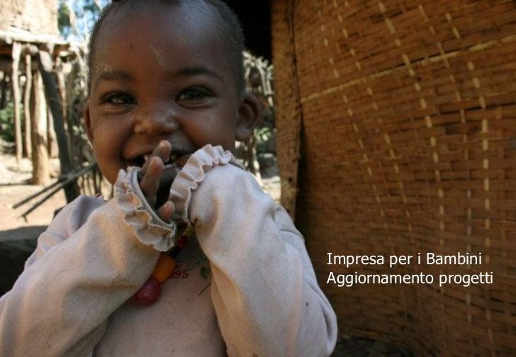 Impresa per i Bambini Aggiornamento progetti