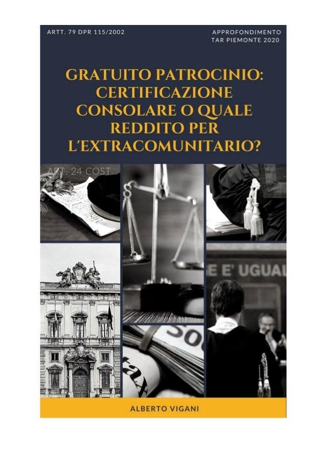 rel. 12/20 GRATUITO PATROCINIO E REDDITO DEGLI STRANIERI: LA RICHIESTA DI CERTIFICAZIONE CONSOLARE PERMETTE DI AUTOCERTIFI...