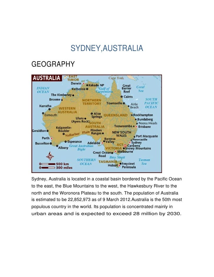 SYDNEY,AUSTRALIAGEOGRAPHYSydney, Australia is located in a coastal basin bordered by the Pacific Oceanto the east, the Blu...