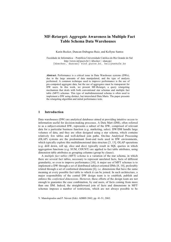 MF-Retarget: Aggregate Awareness in Multiple Fact            Table Schema Data Warehouses               Karin Becker, Dunc...