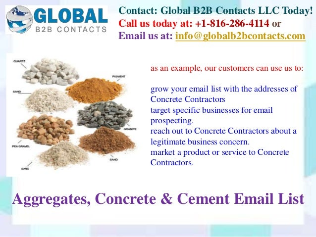 Contact: Global B2B Contacts LLC Today! Call us today at: +1-816-286-4114 or Email us at: info@globalb2bcontacts.com Aggre...