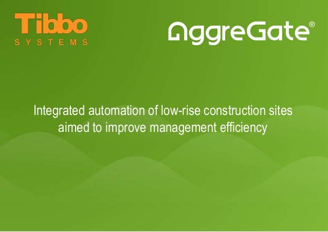 Integrated automation of low-rise construction sites aimed to improve management efficiency