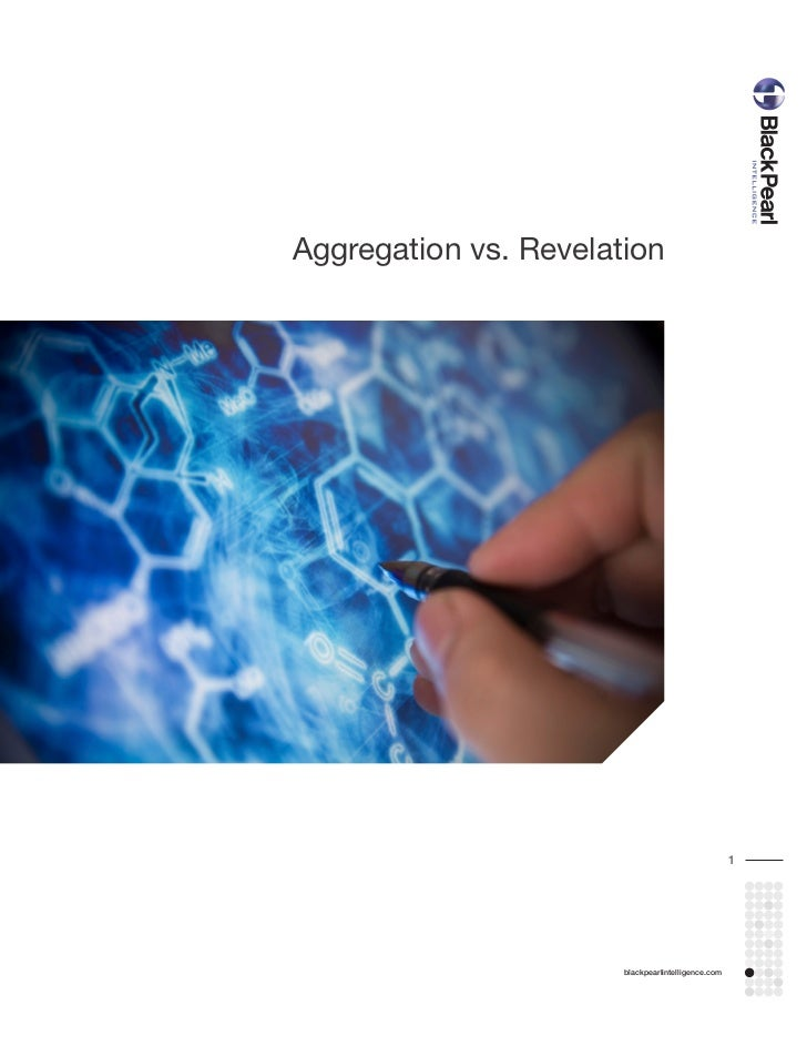 Aggregation vs. Revelation                                                    1                       blackpearlintelligen...