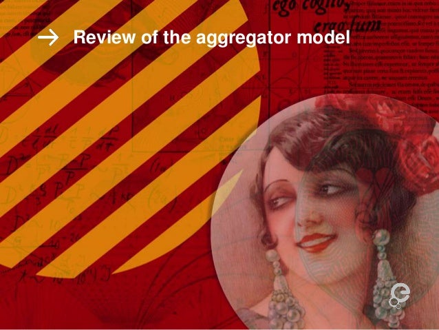 Review of the aggregator model