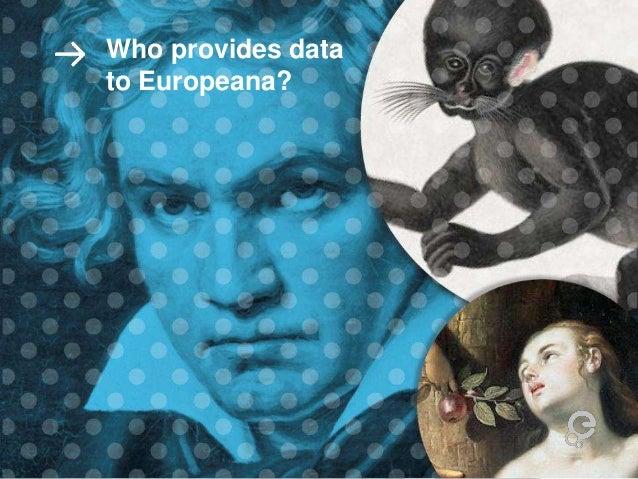 Who provides data to Europeana?