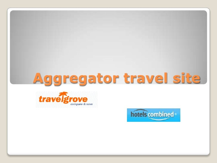Aggregator travel site<br />