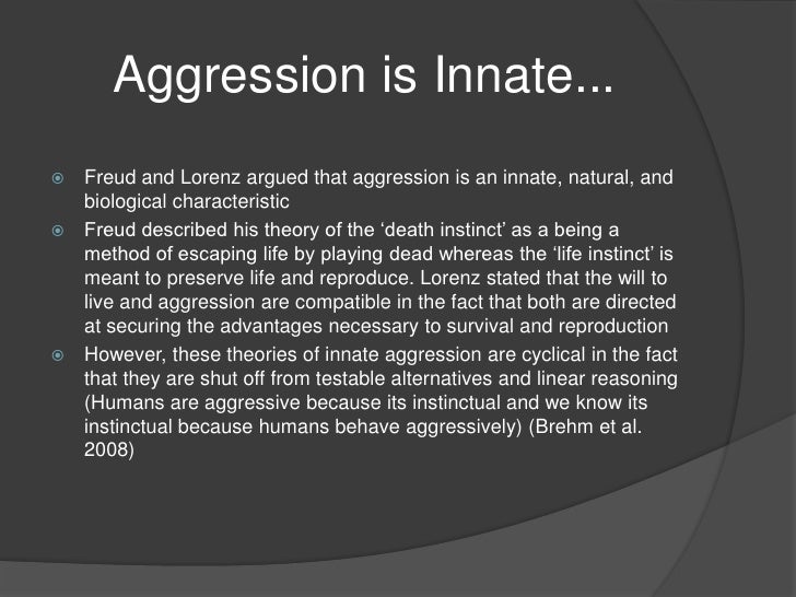 aggression in humans With humans and non-human primates, classifying aggression becomes more  difficult because there is complication of intent punishment, for.
