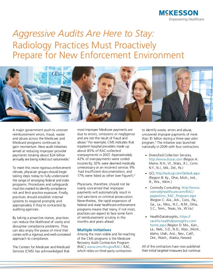 Aggressive Audits Are Here to Stay:Radiology Practices Must ProactivelyPrepare for New Enforcement EnvironmentA major gove...