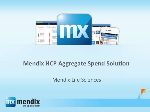 Mendix HCP Aggregate Spend Solution Mendix Life Sciences