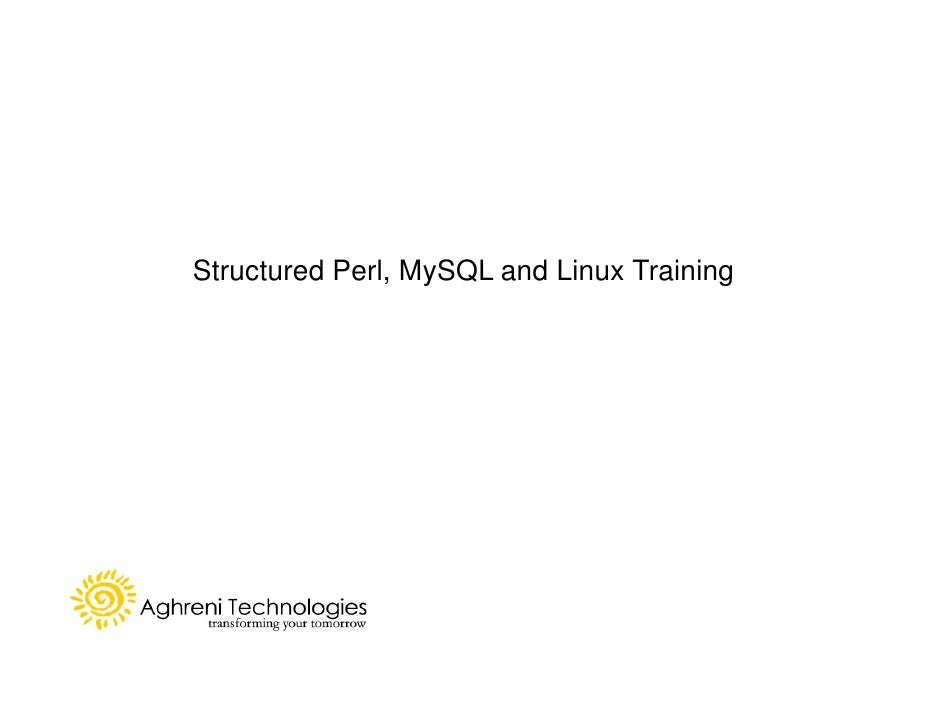 Structured Perl, MySQL and Linux Training