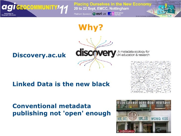 Why? Discovery.ac.uk Linked Data is the new black Conventional metadata  publishing not 'open' enough