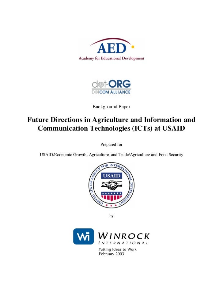 Background PaperFuture Directions in Agriculture and Information and   Communication Technologies (ICTs) at USAID         ...