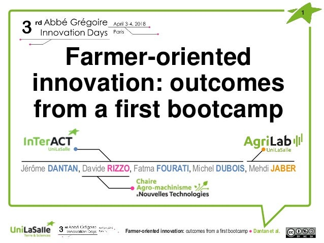 Farmer-oriented innovation: outcomes from a first bootcamp Jérôme DANTAN, Davide RIZZO, Fatma FOURATI, Michel DUBOIS, Mehd...