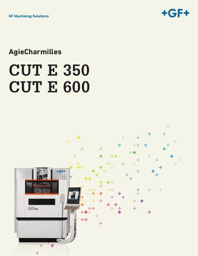 GF Machining Solutions - Agie Charmilles CUT E Series - Wire EDM