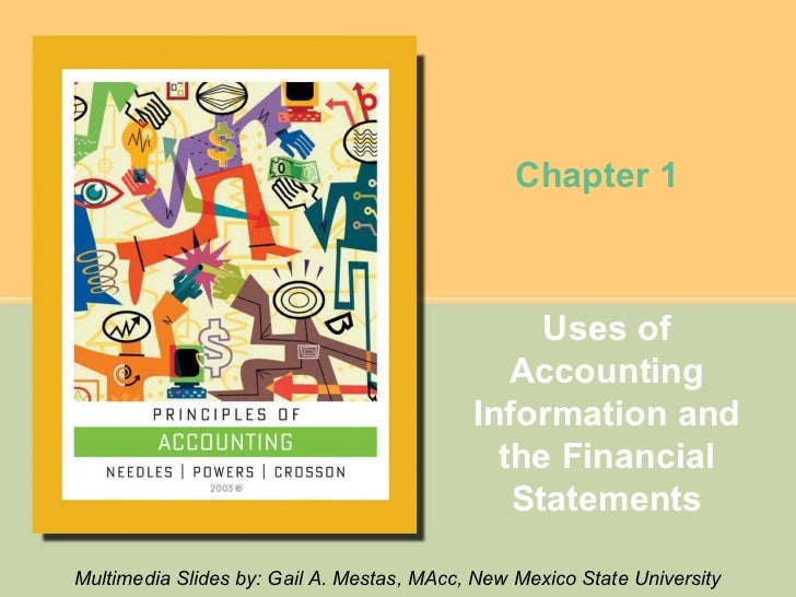 Chapter 1                                                Uses of                                              Accounting  ...