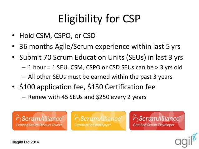 Scrum Alliance CSP certification - Why and How - agil8 Community Even…