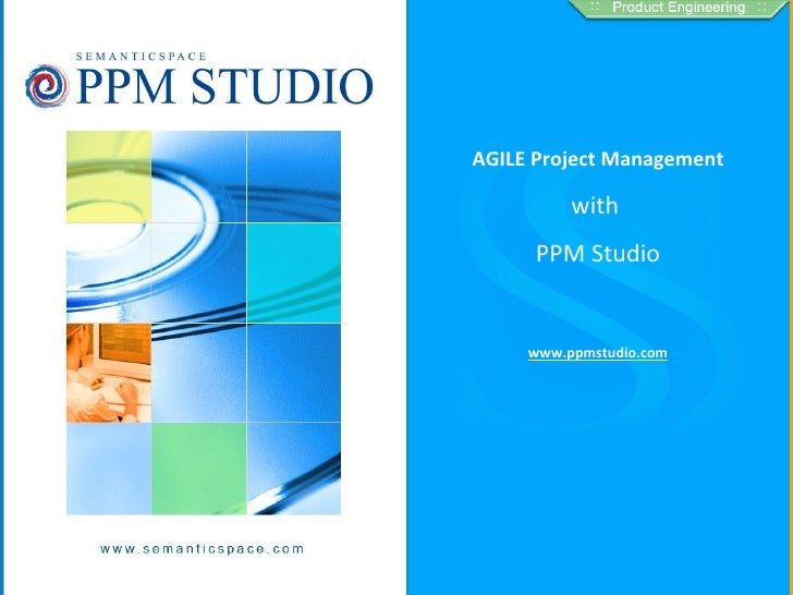 Heading AGILE Project Management with  PPM Studio www.ppmstudio.com