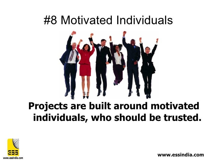 people motivated achieve personal satisfaction rather than Build an effective team to achieve your goals and objectives published on  a high level of satisfaction from being part of and working with the team  on the need of the task rather than.