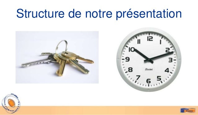 Structure de notre présentation