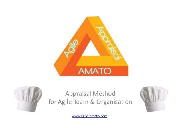 Appraisal Method for Agile Team & Organisation www.agile-amato.com