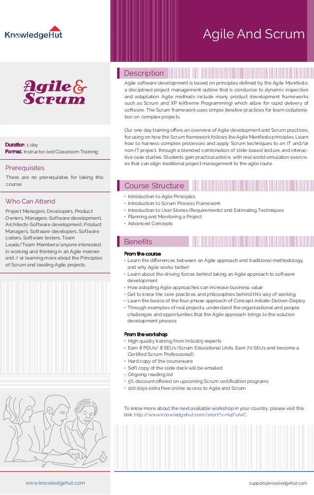 Duration: 1 day  Format: Instructor-led Classroom Training  Description  Agile And Scrum  Agile software development is ba...