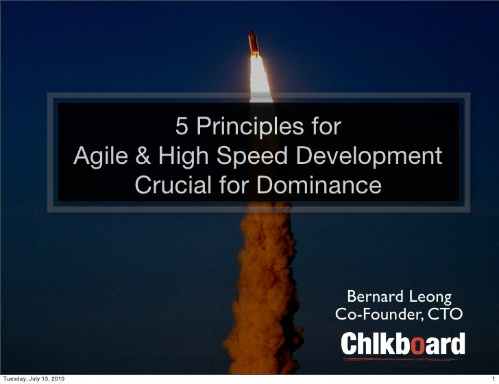 5 Principles for                          Agile & High Speed Development                                Crucial for Domina...