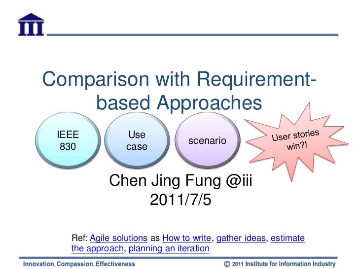 Comparison with Requirement-    based Approaches IEEE            Use                                 scenario  830        ...