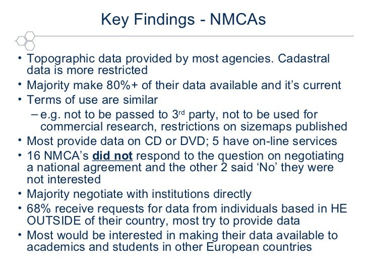 Key Findings - NMCAs <ul><li>Topographic data provided by most agencies. Cadastral data is more restricted </li></ul><ul><...