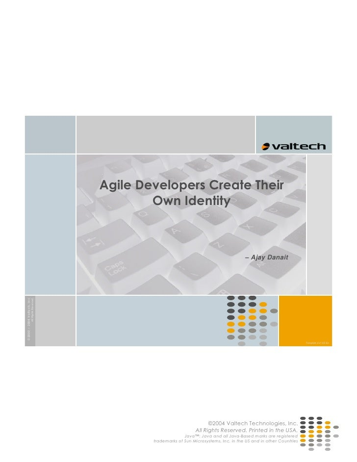 Agile Developers Create Their                                                            Own Identity                     ...