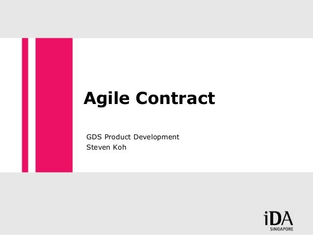 Agile Contract GDS Product Development Steven Koh