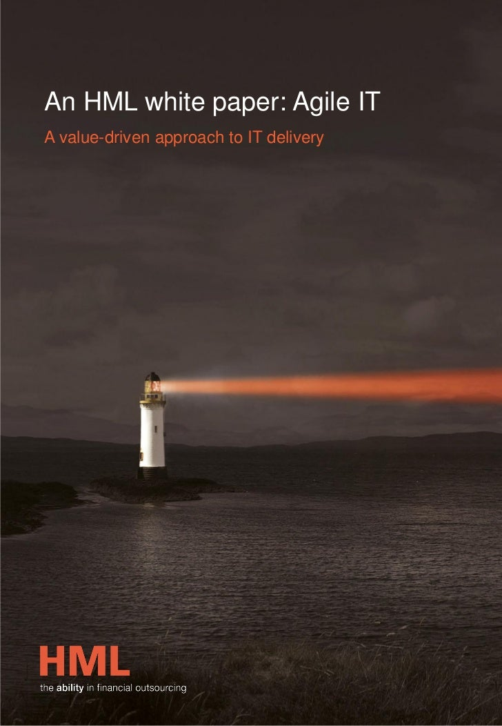 An HML white paper: Agile ITA value-driven approach to IT delivery