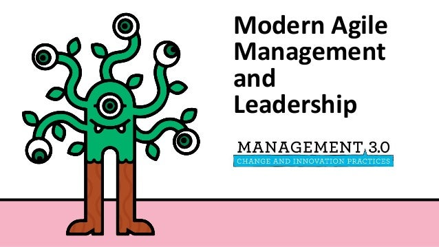 Modern Agile Management and Leadership