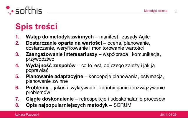 Agile - metodyki zwinne (ver. 2014-04-29) Slide 2
