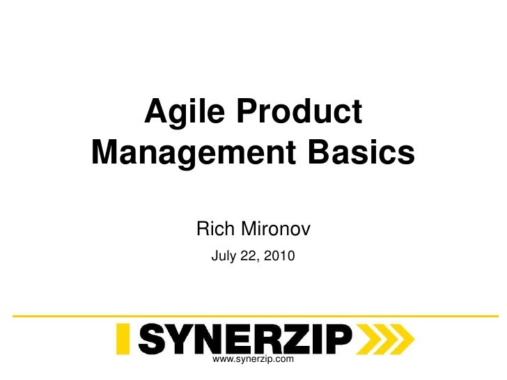 Agile Product Management Basics<br />Rich Mironov<br />July 22, 2010<br />www.synerzip.com<br />
