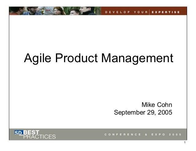 Agile Product ManagementMike CohnSeptember 29, 20051