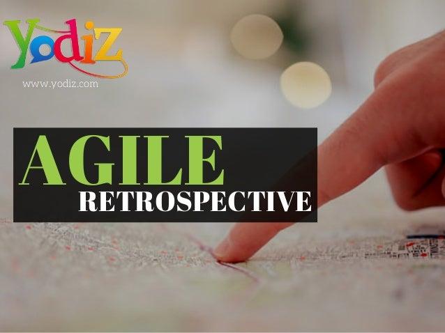 www.yodiz.com RETROSPECTIVE AGILE