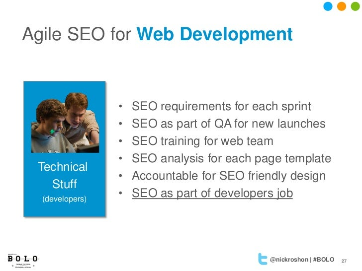 Agile SEO for Web Development                 •   SEO requirements for each sprint                 •   SEO as part of QA f...