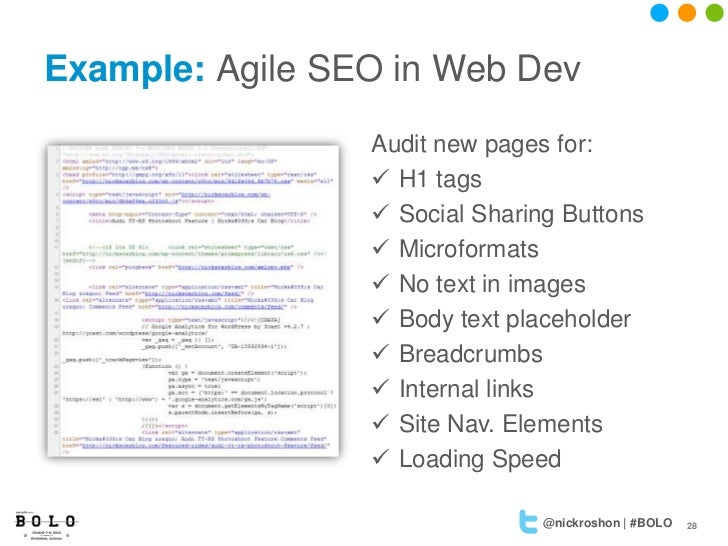 Example: Agile SEO in Web Dev                 Audit new pages for:                  H1 tags                  Social Shar...