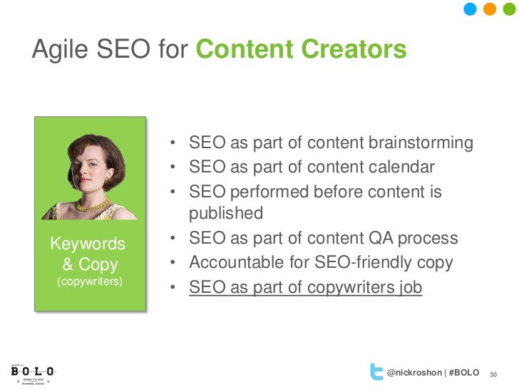 Agile SEO for Content Creators                  • SEO as part of content brainstorming                  • SEO as part of c...