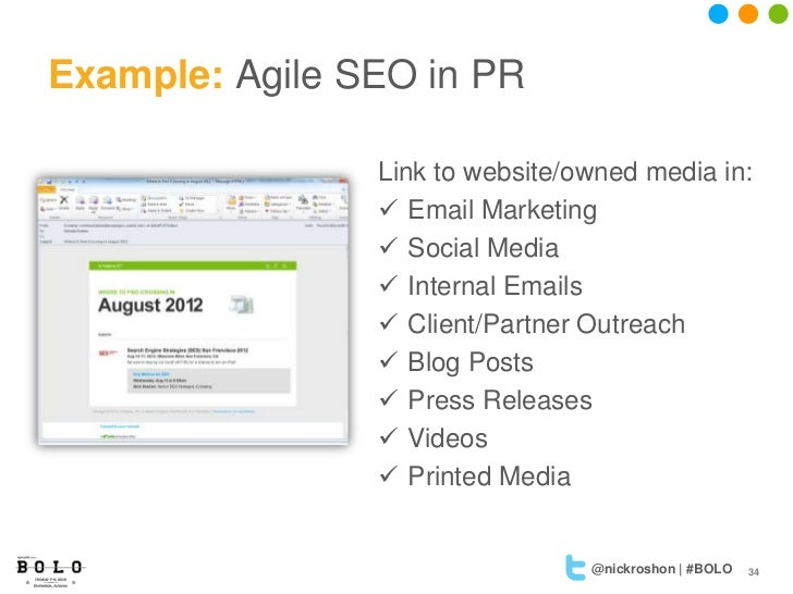 Example: Agile SEO in PR                Link to website/owned media in:                 Email Marketing                 ...