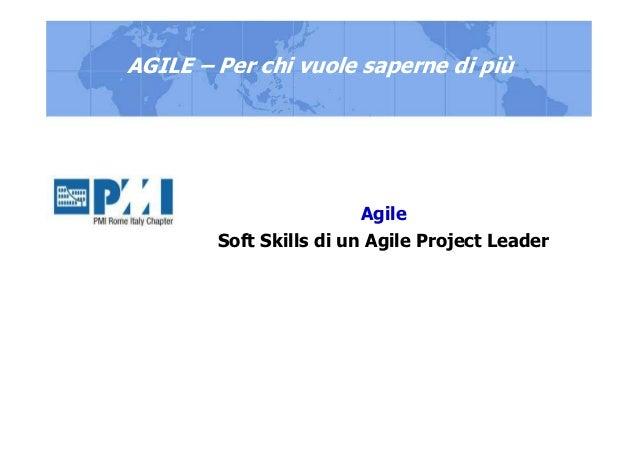 Agile Soft Skills di un Agile Project Leader AGILE – Per chi vuole saperne di più